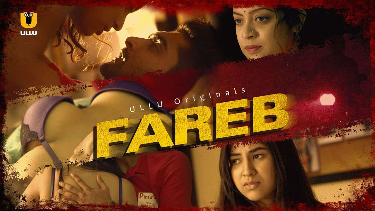 18+ Fareb Hot Hindi Compelete Season 01 Download 720p | G-Drive Link | Watch Online